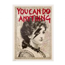 You Can Do Anything - Limited Ed. Print